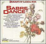 Sabre Dance: Highlights of Classical Music