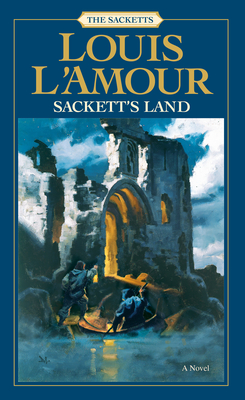 Sackett's Land: The Sacketts - L'Amour, Louis