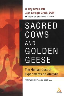 Sacred Cows and Golden Geese - Greek, C Ray, and Greek M D, C Ray, and Greek D V M, Jean Swingle