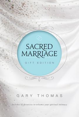 Sacred Marriage - Thomas, Gary L