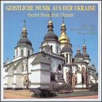 Sacred Music From Ukraine
