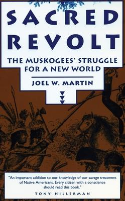 Sacred Revolt - Martin, Joel W