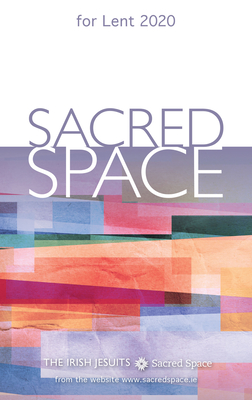 Sacred Space for Lent 2020 - The Irish Jesuits