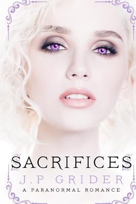 Sacrifices - Grider, J P
