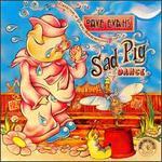 Sad Pig Dance - Dave Evans
