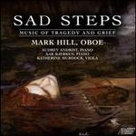 Sad Steps: Music of Tragedy and Grief