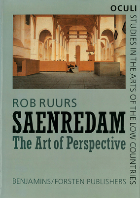 Saenredam: The Art of Perspective - Ruurs, Rob, Dr.