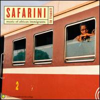 Safarini (In Transit): Music of African Immigrants - Various Artists