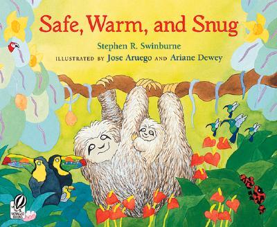 Safe, Warm, and Snug - Swinburne, Stephen