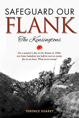 Safeguard Our Flank: The Kensingtons - Kearey, Terence