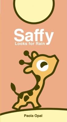 Saffy Looks for Rain -