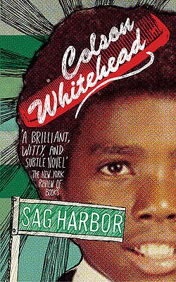 Sag Harbor - Whitehead, Colson