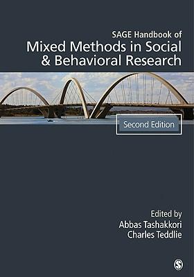 Sage Handbook of Mixed Methods in Social & Behavioral Research - Tashakkori, Abbas (Editor), and Teddlie, Charles, Dr. (Editor)