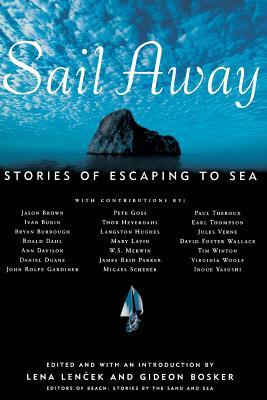 Sail Away (Tr) - Lencek, Lena (Editor), and Bosker, Gideon, MD (Editor)