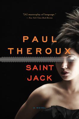 Saint Jack - Theroux, Paul
