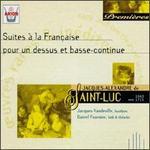 Saint-Luc: Suites A La Francaise Pour Un Dessus Et Basse Continue