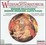 Saint-Saëns: Christmas Oratorio; Mendelssohn Bartholdy: Vom Himmel Hoch