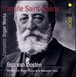 Saint-Saëns: Complete Organ Works