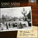 Saint-Saëns: Complete Violin Concertos