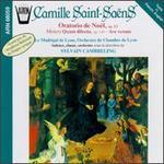 Saint-Saëns: Oratorio De Noel/Quam Dilecta/Ave Verum