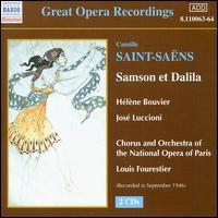 Saint-Sa�ns: Samson et Dalila - Charles Cambon (vocals); Helene Bouvier (vocals); Jose Luccione (vocals); Paul Cabanel (vocals); Louis Fourestier (conductor)