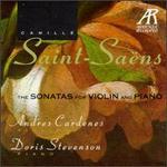 Saint-Saens: The Sonatas for Violin and Piano
