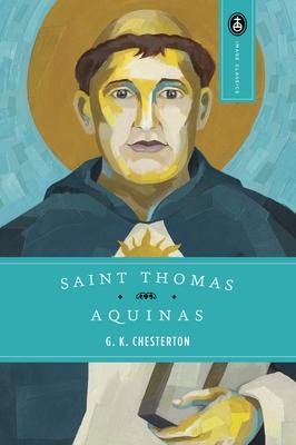 Saint Thomas Aquinas - Chesterton, G K