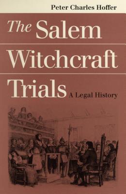 Salem Witchcraft Trials - Hoffer, Peter Charles