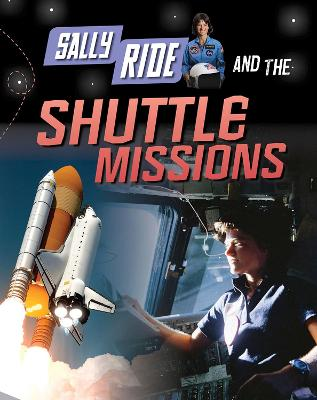 Sally Ride and the Shuttle Missions - Langley, Andrew