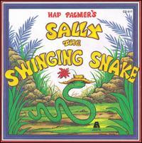 Sally the Swinging Snake - Hap Palmer