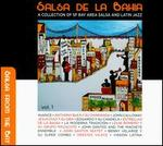 Salsa De La Bahia, Vol. 1: A Collection Of SF Bay Area Salsa And Latin Jazz