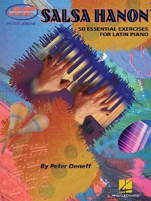 Salsa Hanon: 50 Essential Exercises for Latin Piano - Deneff, Peter (Composer)