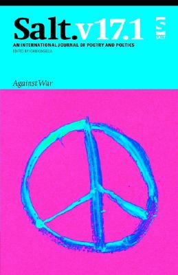 Salt: Against War - Kinsella, John (Editor)