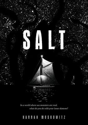 Salt: (Middle Grade Novel, Kids Adventure Story, Kids Book about Family) - Moskowitz, Hannah