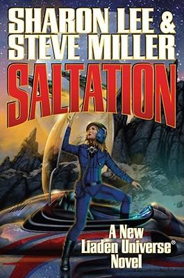 Saltation - Lee, Sharon, and Miller, Steve