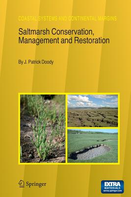 Saltmarsh Conservation, Management and Restoration - Doody, J Patrick