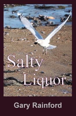 Salty Liquor - Rainford, Gary