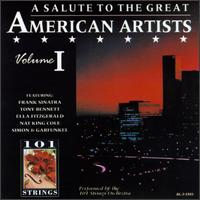 Salute to the Great American Artists, Vol. 1 - 101 Strings Orchestra