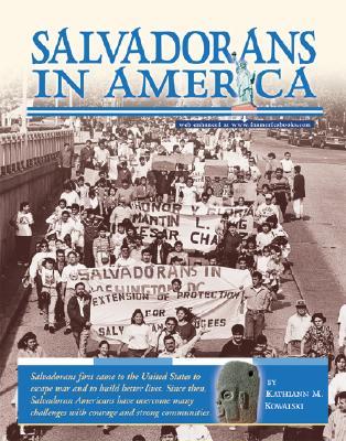 Salvadorans in America - Kowalski, Kathiann M