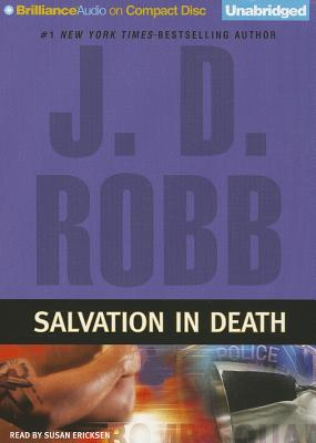 Salvation in Death - Robb, J D, and Ericksen, Susan (Read by)