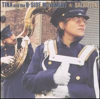 Salvation - Tina and the B-Side Movement