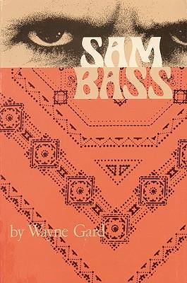 Sam Bass - Gard, Wayne