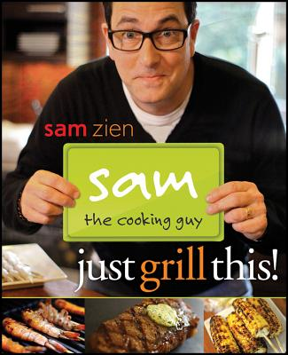 sam guy cooking grill zien guys grilling pizza recipes menu alibris paperback bunch fire summer enlarge cookbook books amazon kpbs