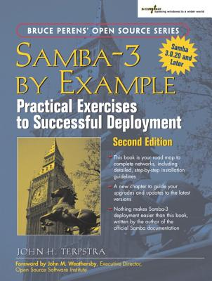 Samba-3 by Example: Practical Exercises to Successful Deployment - Terpstra, John H