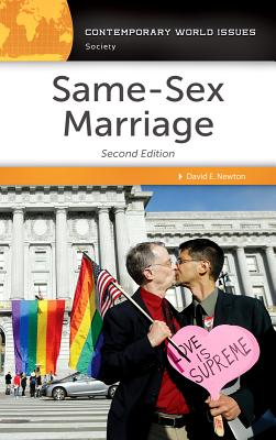 Same-Sex Marriage: A Reference Handbook - Newton, David