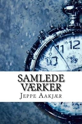 Samlede Vaerker - Aakjaer, Jeppe