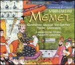 Sammartini: Memet - Michel van Goethem (vocals); Mirko Guadagnini (vocals); Rosita Frisani (vocals)