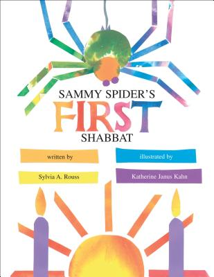 Sammy Spider's First Shabbat - Rouss, Sylvia