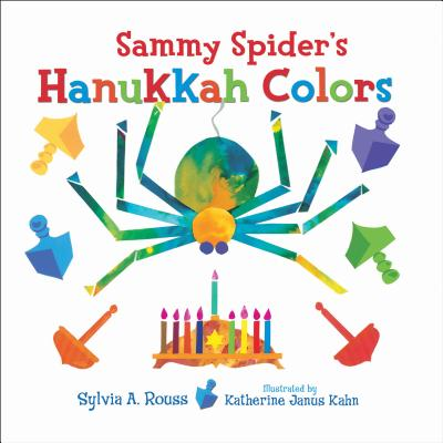Sammy Spider's Hanukkah Colors - Rouss, Sylvia