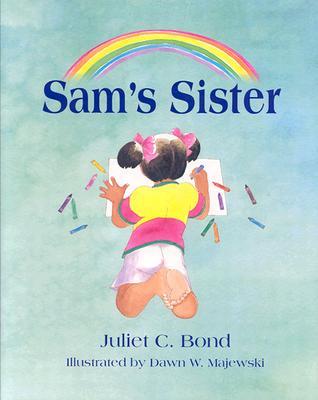 Sam's Sister - Bond, Juliet C